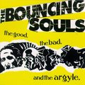 Bouncing Souls, The - The good, the bad, the argyle