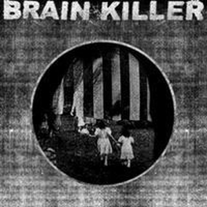 Brain Killer - Every actual state is corrupt