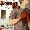 Comeback Kid - Turn it around - col. lp