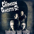 Crimson Ghosts, The - Leaving the tomb - cd