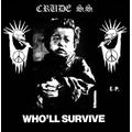 Crude SS - Wholl Survive - lp