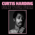 Curtis Harding - Face Your Fear - lp