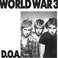 D.O.A. - World War 3 - 7