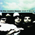 Brian Jonestown Massacre, The - Give it Back