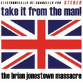 Brian Jonestown Massacre, The - Take It From The Man!