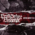 Death Before Dishonor - Better ways to die - lp