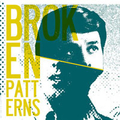 Broken Patterns - s/t # 2