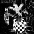 Broken Prayer - s/t (Schnapper)