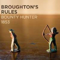 Broughtons Rules - Bounty Hunter 1853 (Schnapper)