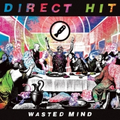 Direct Hit! - Wasted Mind - cd