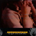 Drowningman - Busy signals at the suicide hotline...