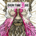 Every Time I Die - New junk aesthetic - lp