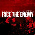 Face The Enemy - These two words - cd