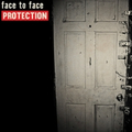 Face To Face - Protection - lp