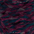 Field Mouse - Hold still life - lp