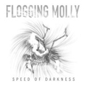 Flogging Molly - Speed of darkness - lp
