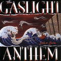 Gaslight Anthem, The - Sink Or Swim - lp