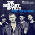 Gaslight Anthem, The - The 59 Sound (10 Year Edition) -...