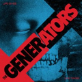 Generators, The - Life gives ... life takes - lp