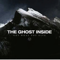 Ghost Inside, The - Get What You Give - cd