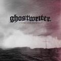 Ghostwriter - Storms and promises - lp