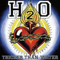 H2O - Thicker than Water - lp