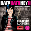 Illic People / Hulapunk - Bata Bata Hey II - A Summer...