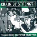 Chain Of Strength - The one thing that still holds true