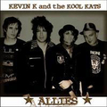 Kevin K and the Kool Kats - Allies - lp