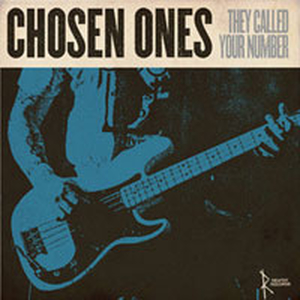 Chosen Ones - They called your number