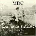 MDC - Elvis in the Rheinland - col. lp