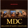 MDC - This bloods for you / Millions of damn christians...