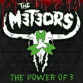 Meteors, The - Power Of 3 (regular Edition) - lp