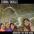 Cobra Skulls - Bringing the war home