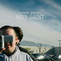 Modern Baseball - Holy Ghost - lp