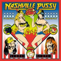 Nashville Pussy - Get Some! - lp + cd