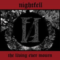 Nightfell - The Living Ever Mourn - cd