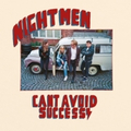 Nightmen - Cant Avoid Success - lp