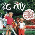No Fun - How I Spent My Bummer Vacation - col. lp