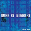 Noise By Numbers - High On Drama - 12