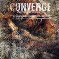 Converge - Unloved and weeded out