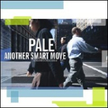 Pale - Another Smart Move - cd