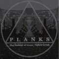 Planks - The Darkest Of Grays / Solicit To Fall - cd