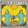 Polar Bear Club - Death Chorus - col. lp