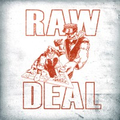 Raw Deal - Demo - col. lp