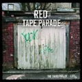 Red Tape Parade - The third rail of life - lp