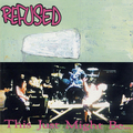 Refused - This just might be the Truth - lp