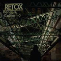 Retox - Beneath California - lp
