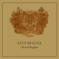 Cult Of Luna - Eternal Kingdom