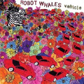 Robot Whales - Vehicle - cd
